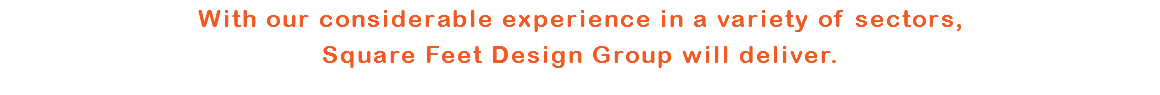 With our considerable experience in a variety of sectors,